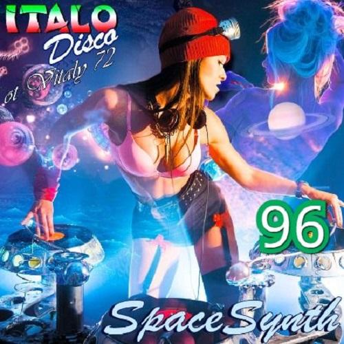 Italo Disco & SpaceSynth 96 (2021)