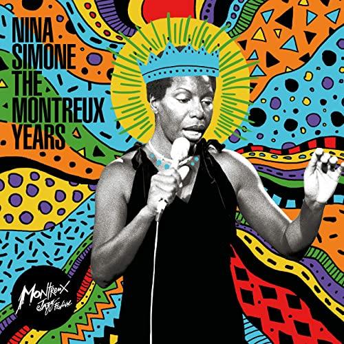 Nina Simone — Nina Simone: The Montreux Years Live (2021)
