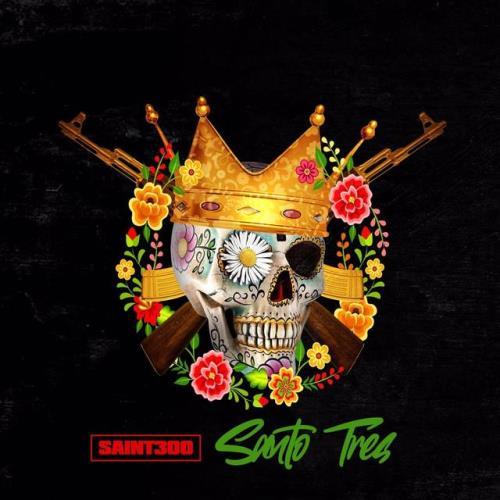 Saint300 — Santo Tres (2021)