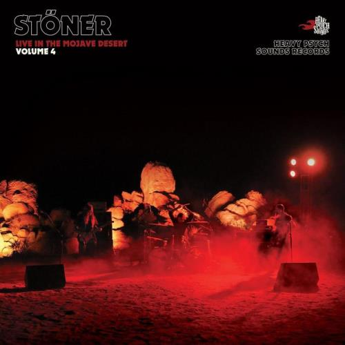 Stoener — Live In the Mojave Desert Vol. 4 (2021)