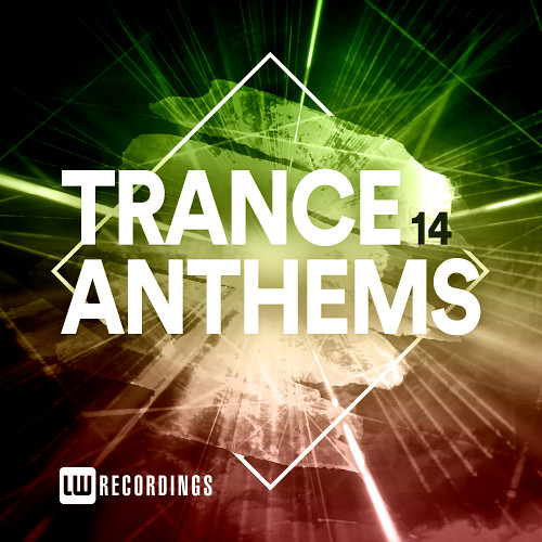Trance Anthems, Vol. 14 (2021)