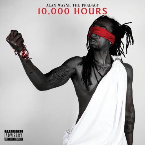 Alan Wayne the Pradagy — 10,000 Hours (2021)