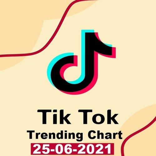TikTok Trending Top 50 Singles Chart 25.06.2021 (2021)
