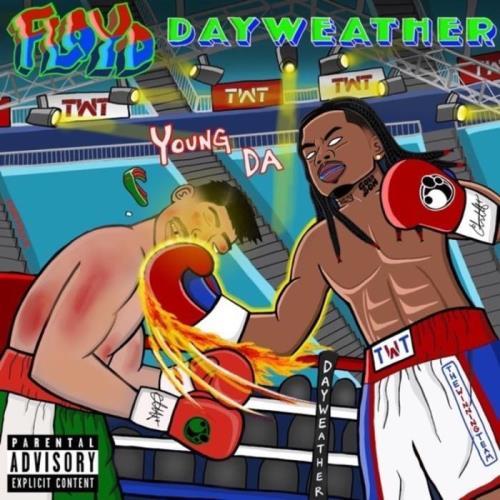 Young DA — Floyd Dayweather (2021)