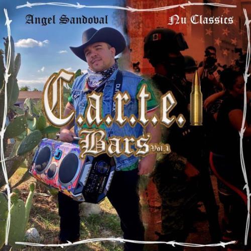 Angel Sandoval — C.a.r.t.e.l Bars, Vol. 1 (2021)