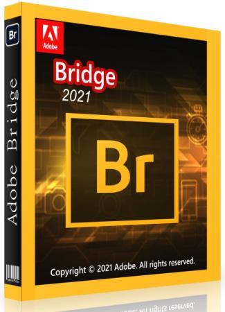 Adobe Bridge 2021 11.1.1.185 by m0nkrus