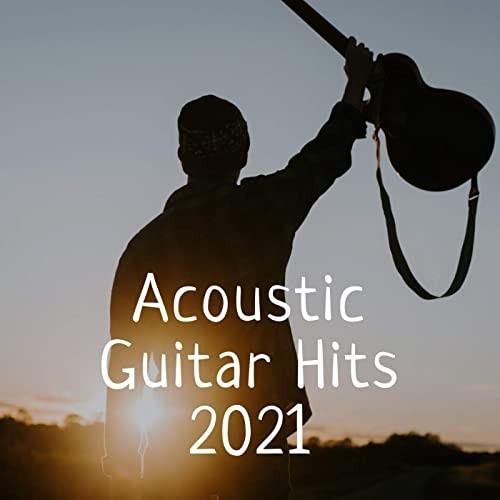 Acoustic Guitar Hits 2021 (2021)