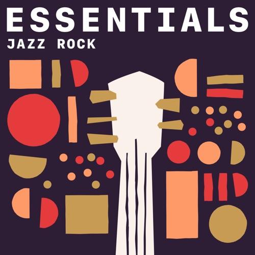 Jazz Rock Essentials (2021)