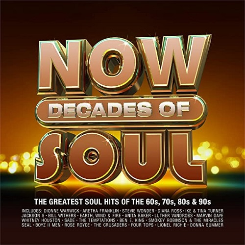 NOW Decades Of Soul (4CD) (2021)