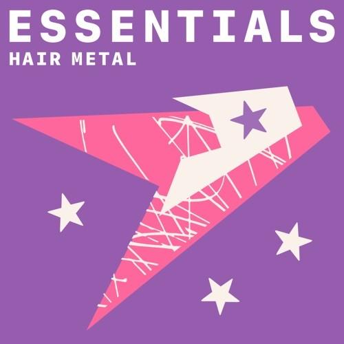 Hair Metal Essentials (2021)