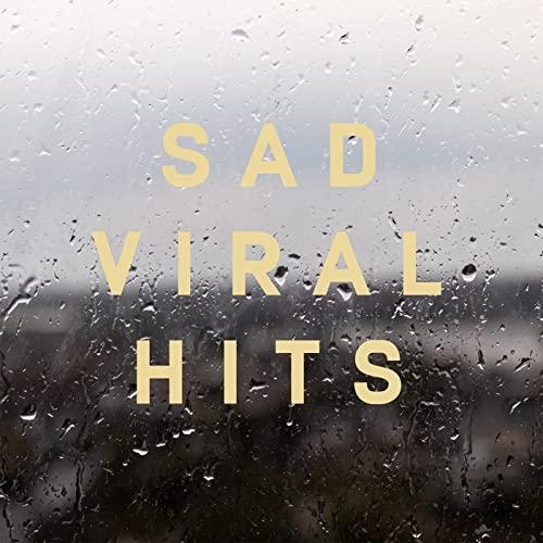 Sad Viral Hits (2021)