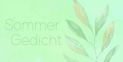 Wettbewerb Sommer Gedicht