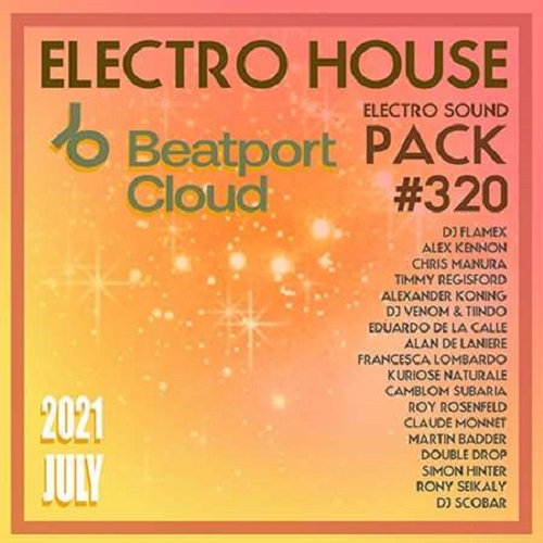 Beatport Electro House: Sound Pack #320 (2021)