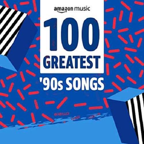 100 Greatest '90s Songs (2021)