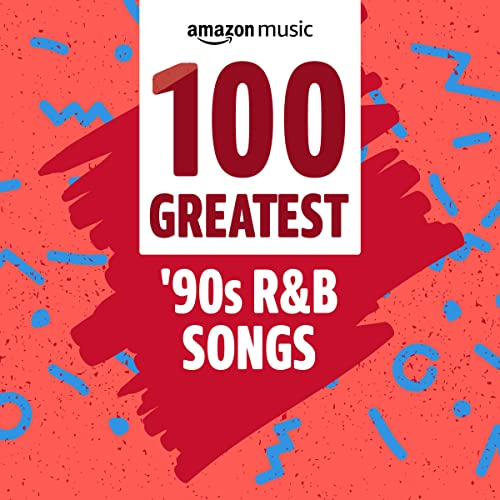 100 Greatest '90s R&B Songs (2021)